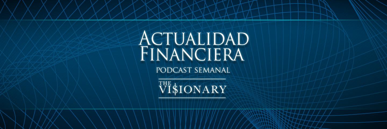 actualidadfinanciera2_Hero_podcast-14